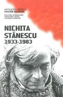 NICHITA STANESCU 1933-1983. ANTOLOGÍA POÉTICA (EDICIÓN BILINGÜE)