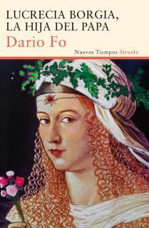Lucrecia Borgia, la hija del Papa
