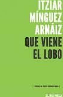Que viene el lobo (I Premio de Poesía Nicanor Parra)