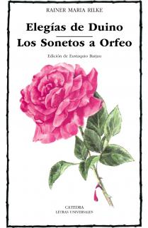 Elegías de Duino; Los Sonetos a Orfeo