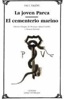 La joven Parca; El cementerio marino