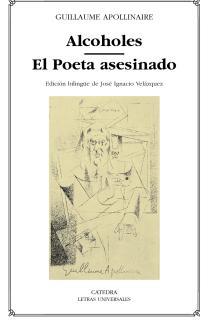 Alcoholes; El Poeta asesinado