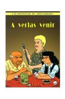 A VERLAS VENIR, LAS AVENTURAS DE JAVI CABRERO