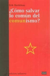 COMO SALVAR LO COMUN DEL COMUNISMO
