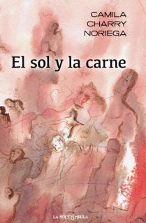 EL SOL Y LA CARNE