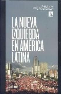 La nueva izquierda en América Latina