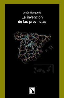 La invención de las provincias