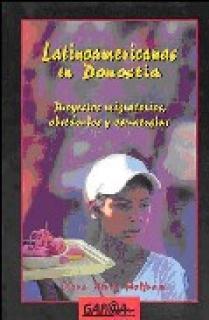LATINOAMERICANAS EN DONOSTIA : PROYECTOS MIGRATORIOS, OBSTÁCULOS Y ESTRATEGIAS