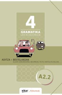 Gramatika. Lan-koadernoa 4 (A2-2)