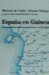 ESPAÑA EN GUINEA, CONSTRUCCION DEL DESENCUENTRO. 1