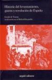 HISTORIA DEL LEVANTAMIENTO, GUERRA Y REVOLUCION EN ESPAÑA