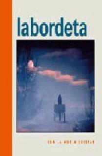 LABORDETA, CON LA VOZ A CUESTAS
