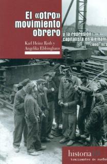 EL OTRO MOVIMIENTO OBRERO Y LA REPRESION CAPITALISTA EN ALEMANIA1880-1973