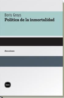 Política de la inmortalidad