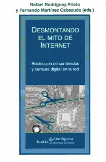 DESMONTANDO EL MITO DE INTERNET