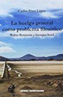 HUELGA GENERAL PROBLEMA FILOSOFICO