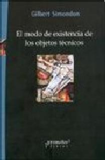 EL MODO DE EXISTENCIA DE LOS OBJETOS TÉCNICOS