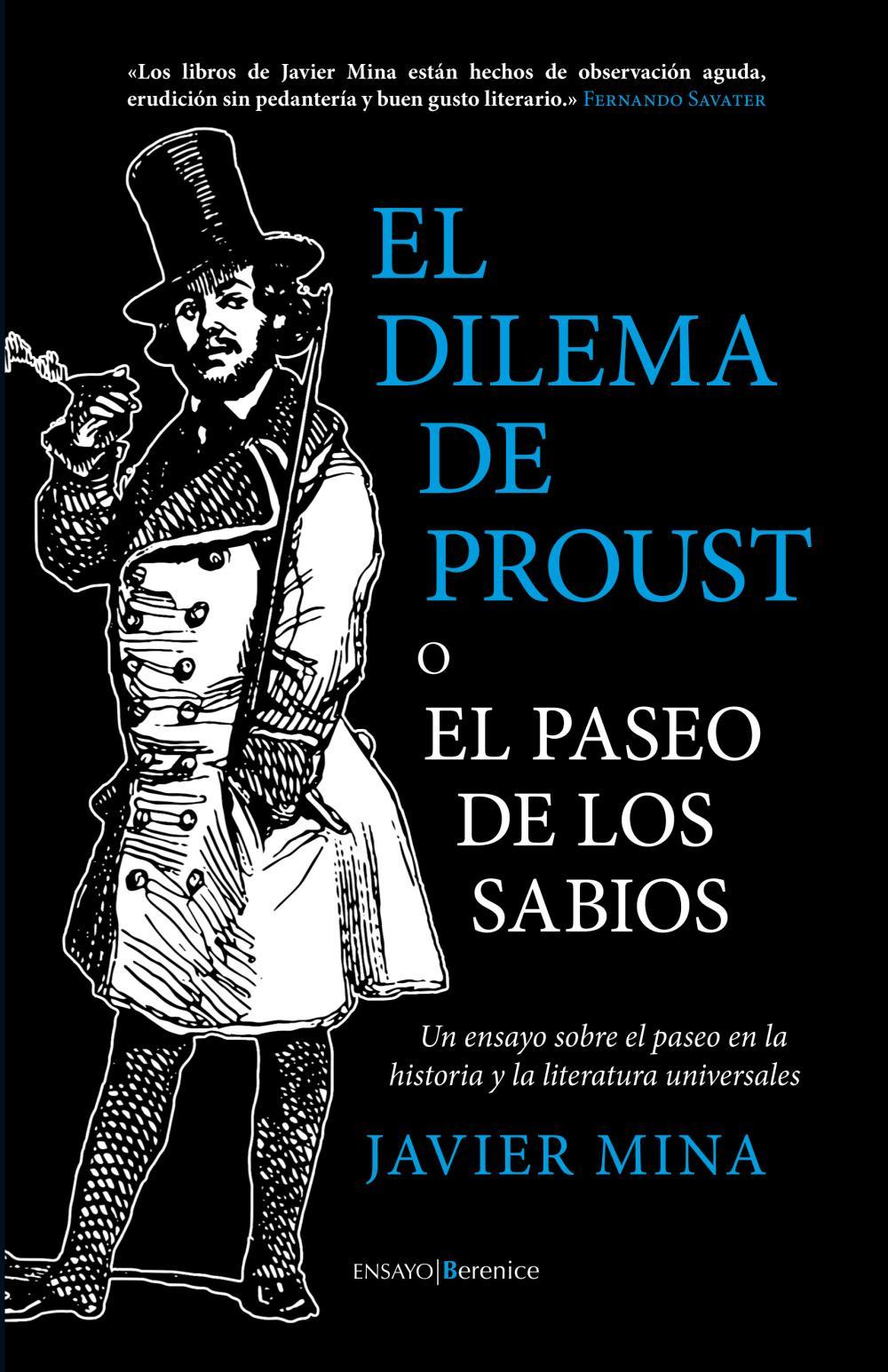 El dilema de Proust o el paseo de los sabios