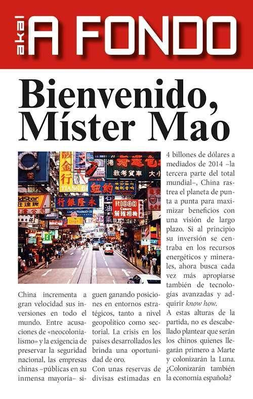 Bienvenido, Míster Mao