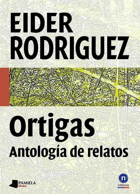 Ortigas. Antología de relatos